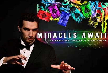 Miracles Await: the magic and illusion of Tyler Biloski